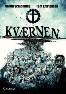 Kværnen af Martin Schjönning, illustreret af Tom Kristensen