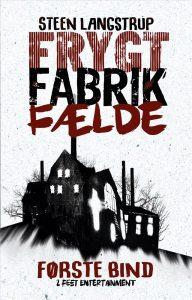 Frygt Fabrik Fælde af Steen Langstrup