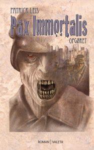 Pax Immortalis - Opgøret af Patrick Leis