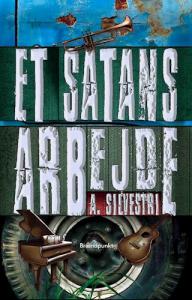 Et satans arbejde af A. Silvestri